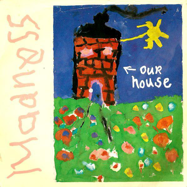 80s song of the day our house by madness eighties grooves for House music 1980s songs