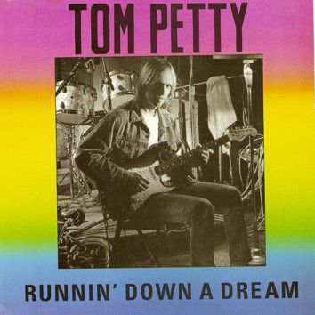 80s Song Of The Day Runnin Down A Dream By Tom Petty And