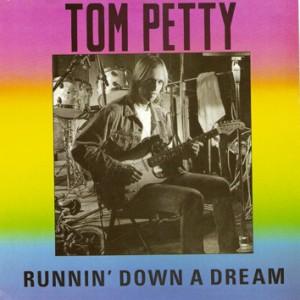 runnin down a dream